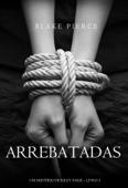 Arrebatadas (Um Mistério de Riley Paige—Livro #3) Book Cover