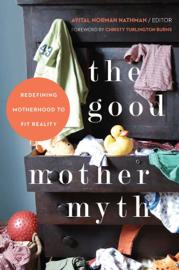 The Good Mother Myth