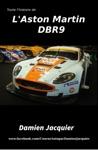 Toute Lhistoire Des Aston Martin DBR9