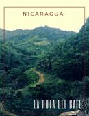 Nicaragua: La ruta del café