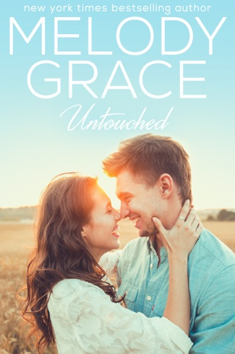 Melody Grace - Untouched