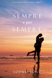 Sempre e per sempre (La Locanda di Sunset Harbor — Libro 2) Book Cover