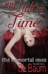My Link In Time The Immortal Ones - Book Two