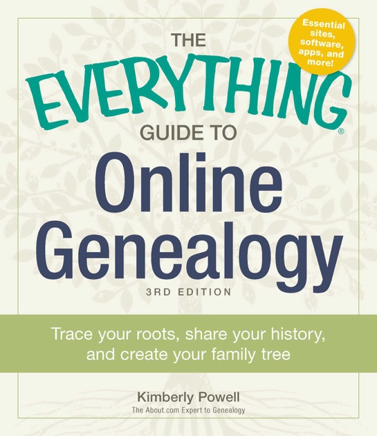 The Everything Guide to Online Genealogy by Kimberly Powell on Apple Books