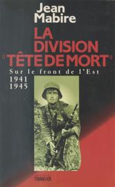 La Division «Tête de mort» (Totenkopf)