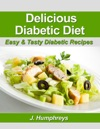 Delicious Diabetic Diet Easy  Tasty Diabetic Recipes