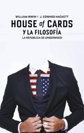 House Of Cards Y La Filosof A