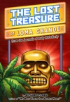 The Lost Treasure Of Loma Grande From The Journals Of Rudy McCafferty