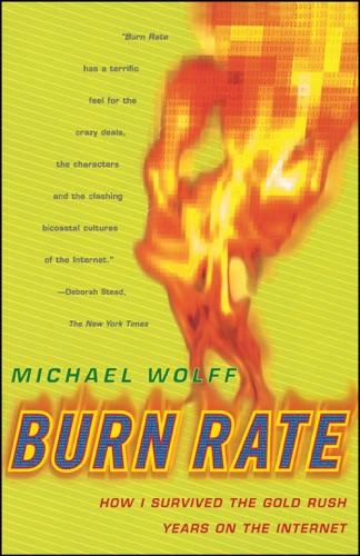 Michael Wolff - Burn Rate