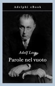Parole nel vuoto da Adolf Loos