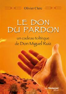Le don du pardon Couverture de livre