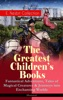The Greatest Children's Books - E. Nesbit Collection: Fantastical Adventures, Tales of Magical Creatures & Journeys into Enchanting Worlds (Illustrated)