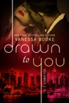 Drawn To You Boxed Set Volumes 1-3
