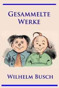 Wilhelm Busch - Gesammelte Werke Buch-Cover