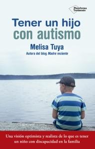 Tener un hijo con autismo Book Cover