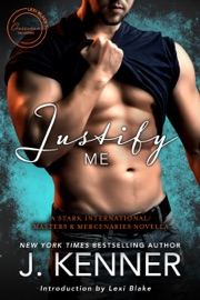 Justify Me: A Stark International/Masters and Mercenaries Novella PDF Download