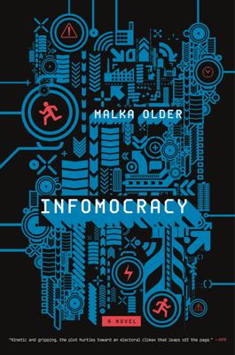 Infomocracy - Malka Older book