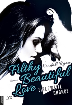 Filthy Beautiful Love - Eine zweite Chance image