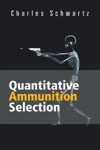 Quantitative Ammunition Selection