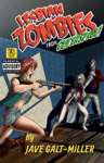 Lesbian Zombies From Outer Space: Issue 2