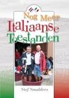 Nog Meer Italiaanse Toestanden 100 En Enige Anekdotes Over Italie En De Italiaanse Taal