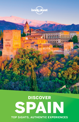 Lonely Planet's Discover Spain - Lonely Planet book