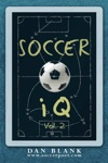 Soccer IQ Vol 2 More Of What Smart Players Do