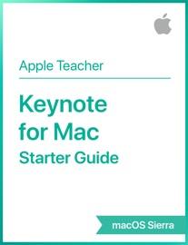 Keynote for Mac Starter Guide macOS Sierra - Apple Education Book