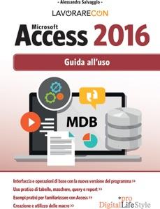 Lavorare con Microsoft Access 2016 Book Cover