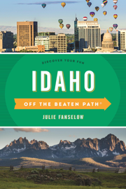 Idaho Off the Beaten Path®