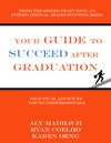 Your Guide To Succeed After Graduation
