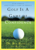 Golf Is a Game of Confidence