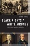 Black RightsWhite Wrongs