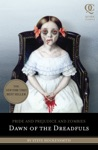 Pride And Prejudice And Zombies Dawn Of The Dreadfuls