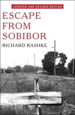 Escape from Sobibor - Richard Rashke book