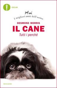 Il cane. Tutti i perché Book Cover