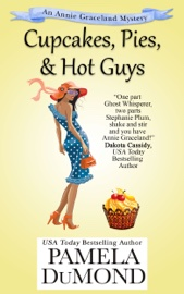 Cupcakes, Pies, and Hot Guys book summary