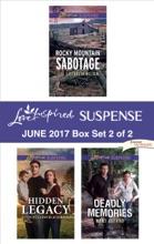 Harlequin Love Inspired Suspense June 2017 - Box Set 2 Of 2