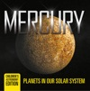 Mercury Planets In Our Solar System  Childrens Astronomy Edition