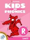 Learn Phonics R - Kids Vs Phonics