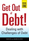 Get Out Of Debt Book One