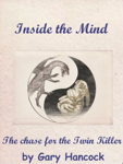 Inside the Mind: The Chase for the Twin Killer