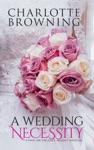 A Wedding Necessity A Pride  Prejudice Regency Variation