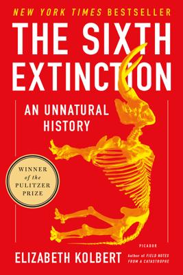 The Sixth Extinction - Elizabeth Kolbert book
