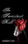 Sweetest Kill