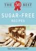 The 50 Best Sugar-Free Recipes