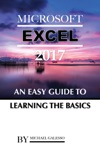 Microsoft Excel 2017 An Easy Guide To Learning The Basics