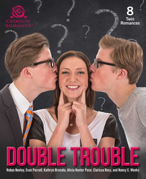 Double Trouble By Robyn Neeley Evan Purcell Kathryn Brocato