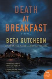 Death at Breakfast - Beth Gutcheon