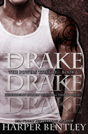 Drake (The Powers That Be, Book 5) book